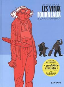 Les vieux fourneaux - tome 2 - Bonny and Pierrot de Wilfrid LUPANO, Paul CAUUET (DARGAUD)