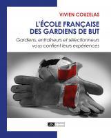 L'école française des gardiens de but