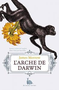 L'Arche de Darwin de James  MORROW (AU DIABLE VAUVERT)