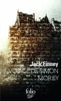 Le Voyage de Simon Morley de Jack FINNEY (Folio SF)
