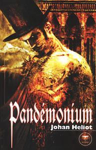 Pandémonium de Johan HELIOT (LE BÉLIAL')