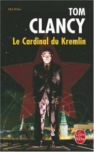 Le cardinal du Kremlin de Tom CLANCY (Livre de poche Thrillers)