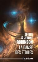 La Danse des étoiles de Jeanne ROBINSON, Spider ROBINSON (Hélios)