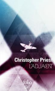 L'Adjacent de Christopher  PRIEST (Folio SF)