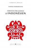 Exercices structuraux d'indonésien (Livre + 3 CD)