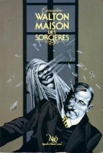 Maison des sorcières de Evangeline WALTON (NeO (Fantastique / SF / Aventure))