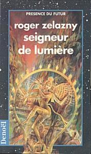 Seigneur de lumière de Roger ZELAZNY (Présence du futur)