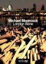 London Bone de Michael  MOORCOCK