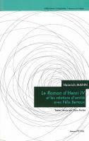 Heinrich Mann : Le Roman d'Henri IV et les relations d'amitié avec Félix Bertaux