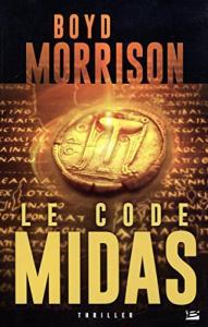 Le Code Midas de Boyd MORRISON (Thriller)
