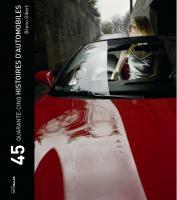 Quarante-cinq histoires d'automobiles