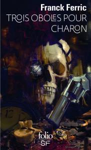 Trois oboles pour Charon de Franck  FERRIC (Folio SF)