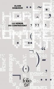 La Horde du Contrevent - Collector de Alain DAMASIO (Folio SF)