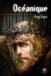 Océanique de Greg EGAN (Quarante-Deux)