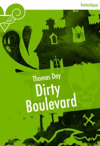 Dirty Boulevard de Thomas DAY