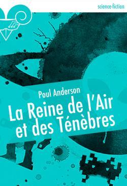 La Reine de l'Air et des Ténèbres de Poul ANDERSON