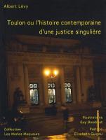 Toulon ou l'histoire contemporaine d'une justice singulière