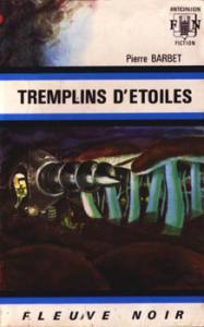 Tremplins d'étoiles de Pierre BARBET (Anticipation)