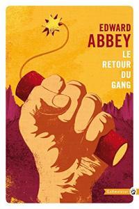 Le Retour du Gang de Edward ABBEY (Totem)
