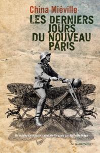 Les Derniers jours du nouveau Paris de China MIÉVILLE (AU DIABLE VAUVERT)