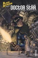 Black Hammer présente : Doctor Starr & le royaume des lendemains perdus de Jeff LEMIRE (Urban indies)