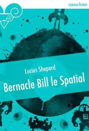 Bernacle Bill le Spatial