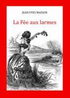 LA FÉE AUX LARMES