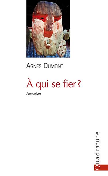"""Résultat de recherche d'images pour """"à qui se fier + Agnès dumont"""""""