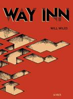 Way Inn de Will WILES (La VOLTE)