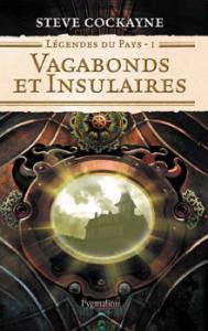 Vagabonds et Insulaires de Steve COCKAYNE (PYGMALION)