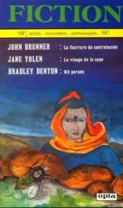 Fiction n° 369 de John BRUNNER, Jane YOLEN, Bradley DENTON, Walter Jon WILLIAMS, Juleen BRANTINGHAM, Richard MUELLER, Etienne GIRARD (Fiction)