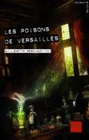 Les poisons de Versailles