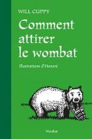 Comment attirer le wombat