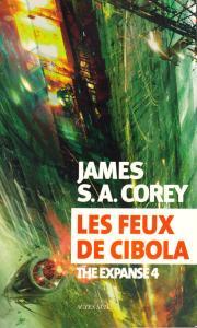 Les Feux de Cibola de James S.A. COREY (Exofictions)