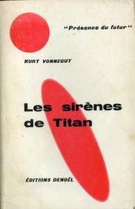 Les Sirènes de Titan de Kurt Jr VONNEGUT (Présence du futur)