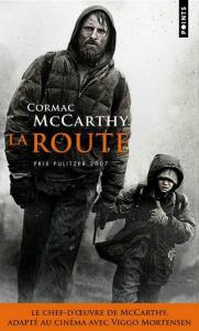 La Route de Cormac McCARTHY (Points-Littératures)