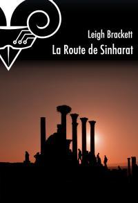 La Route de Sinharat
