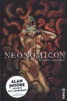 Neonomicon de Alan MOORE (Urban indies)