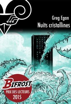Nuits cristallines de Greg EGAN
