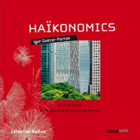 Haïkonomics (Seconde édition)