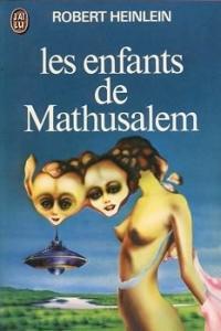 Les Enfants de Mathusalem de Robert A. HEINLEIN (J'ai Lu SF)