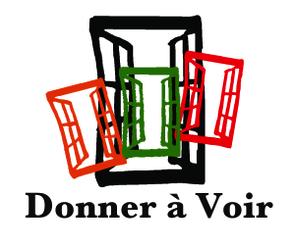DONNER À VOIR
