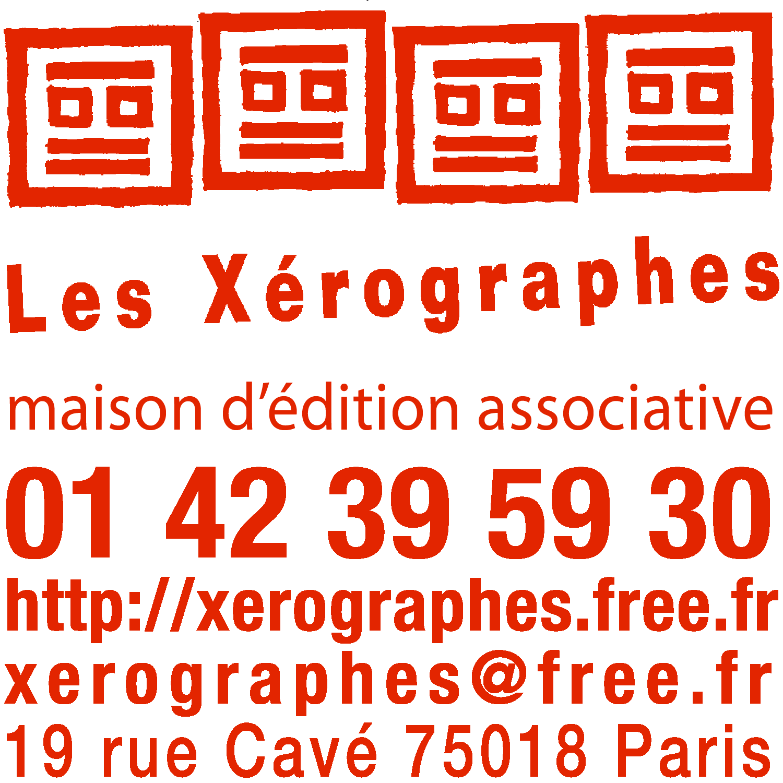 XÉROGRAPHES (LES)