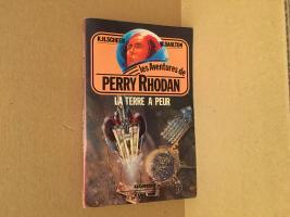La Terre a peur de Clark DARLTON, Karl-Herbert SCHEER (Les Aventures de Perry Rhodan)