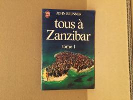 Tous à Zanzibar - 1 de John BRUNNER (J'ai Lu SF)
