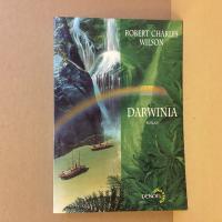 Darwinia de Robert Charles WILSON (Lunes d'Encre)