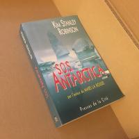 S.O.S. Antarctica de Kim Stanley ROBINSON (PRESSES DE LA CITÉ)