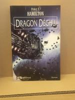 Dragon déchu de Peter F. HAMILTON (BRAGELONNE)