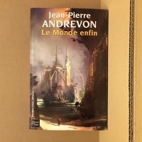 Le Monde enfin de Jean-Pierre ANDREVON (Rendez-vous ailleurs)