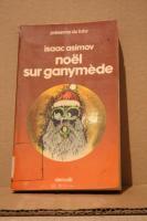 Noël sur Ganymède de Isaac ASIMOV, James McCREIGH (Présence du futur)